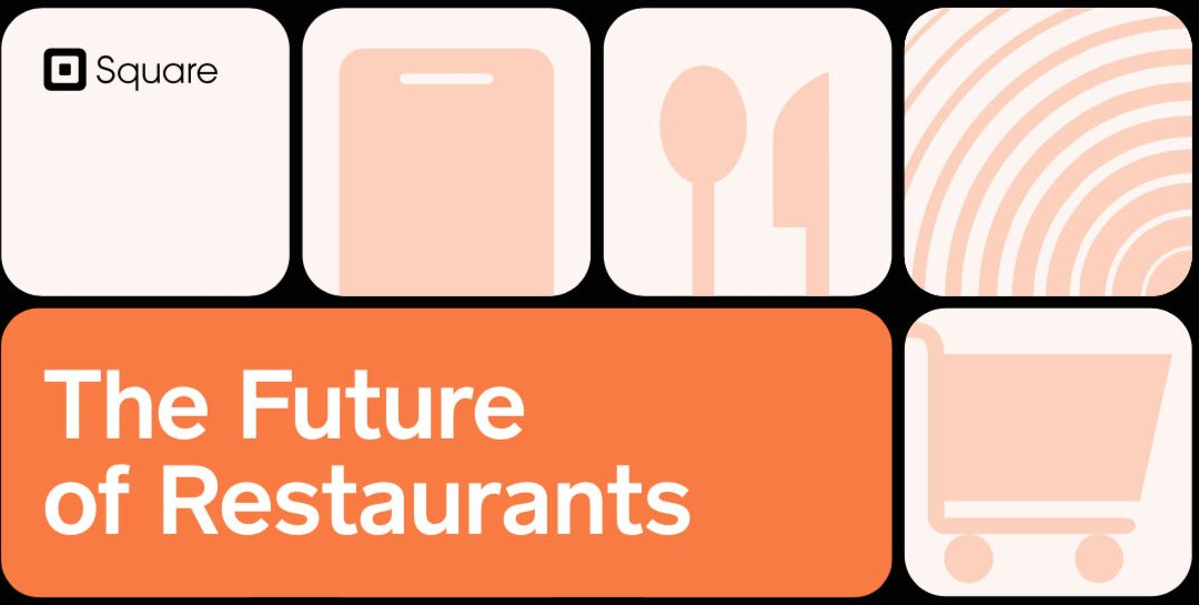 Square Survey Says More Change Ahead for Restaurants